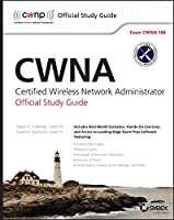 CWNA: Certified Wireless Network Administrator Official Study Guide, 4th Edition: Exam CWNA-106 Front Cover