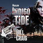 Marlow: Indigo Tide: A Key West Mystery, Book 1 | Bill Craig