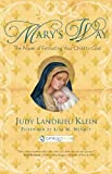 Mary's Way: The Power of Entrusting Your Child to God (Catholicmom.com Book)