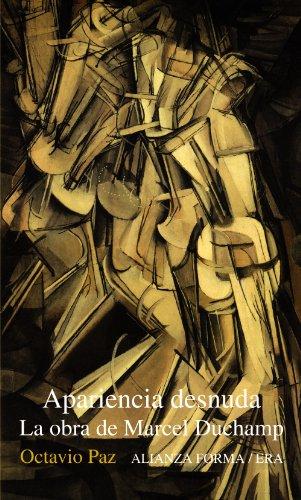 Descargar Libro Apariencia Desnuda: La Obra De Marcel Duchamp ) Octavio Paz