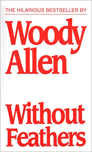 Top without feathers woody allen for 2019