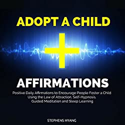 Adopt a Child Affirmations