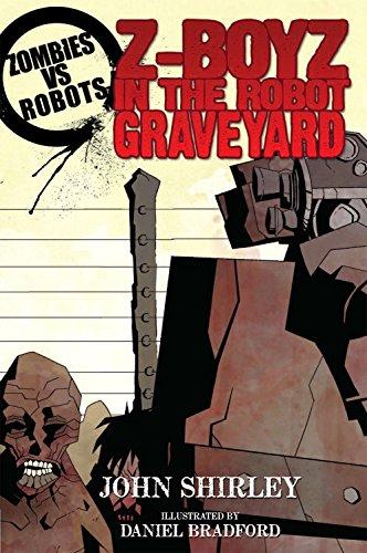 Zombies vs Robots: Z-Boyz in the Robot Graveyard ()
