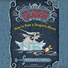 How to Train Your Dragon: How to Ride a Dragon's Storm Audiobook by Cressida Cowell Narrated by David Tennant