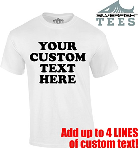 Tee T-shirts Screen Printing - Silverfish Tees Customized Your Text Here Personalized Custom T-Shirt Men/Women Youth/Adult Novelty