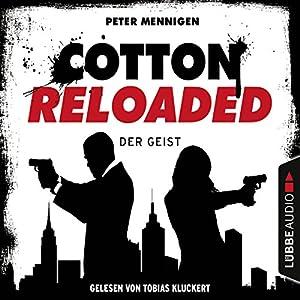 Der Geist (Cotton Reloaded 35) Hörbuch