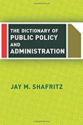 The Dictionary Of Public Policy And Administration