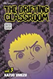 """The Drifting Classroom, Vol. 3"" av Kazuo Umezu"