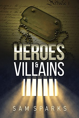 Heroes and Villains by Sam Sparks