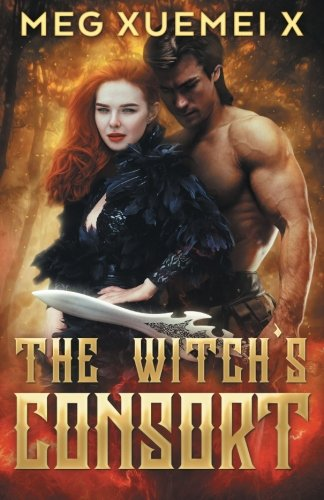 The Witchs Consort  The First Witch   Volume 2