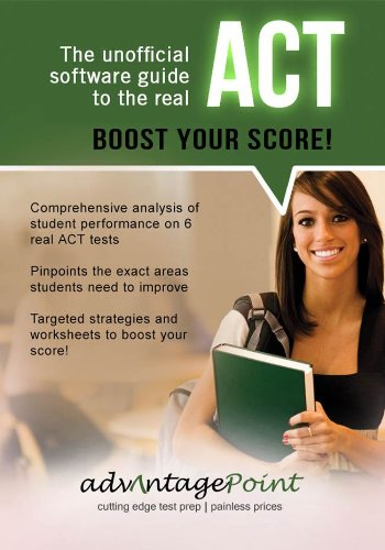 Boost Your Score! The Unofficial Software Guide to the Real ACT [Download] by Advantage Point Test Prep LLC