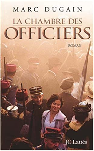 Parfait Amazon.fr   La Chambre Des Officiers   Marc Dugain   Livres Bonnes Idees