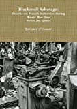 img - for Blackmail Sabotage: Attacks on French industries during World War Two book / textbook / text book