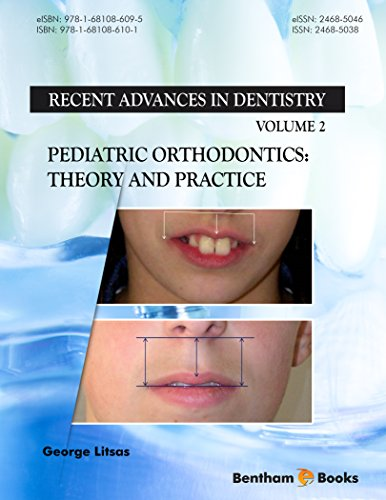 Free Pediatric Orthodontics: Theory and Practice (Recent Advances in Dentistry Book 2)<br />P.P.T