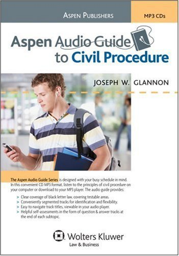 By Joseph W. Glannon Aspen Audio Guide to Civil Procedure (The Aspen Audio Guide Series) [Audio CD] ebook