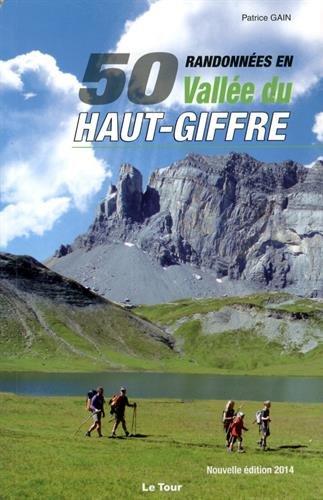 Amazon Fr 50 Randonnees En Vallee Du Haut Giffre Gain Patrice Livres