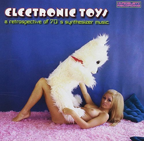 Price comparison product image Electronic Toys: A Retrospective of 70's Synthesizer Music