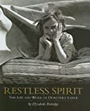 Restless Spirit, Elizabeth Partridge and Dorothea Lange, 0756942292