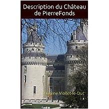 Description du Château de PierreFonds (Illustré): Eugène Viollet-le-Duc (French Edition)