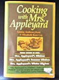Cooking with Mrs. Appleyard, Louise A. Kent and Elizabeth K. Gay, 0879835974