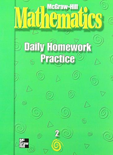 McGraw-Hill Mathematics, Grade 2, Daily Homework Practice (MMGH MATHEMATICS)