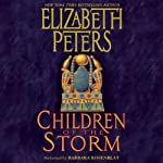Children of the Storm: An Amelia Peabody Novel of Suspense, Book 15 | Elizabeth Peters