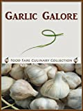 Garlic Galore (Food Fare Culinary Collection)