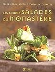 Les bonnes salades du monast�re