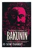 The Political Philosophy of Bakunin, Bakunin, Mikhail A., 0029012104
