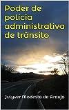 Poder de polícia administrativa de trnsito