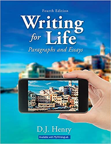 Writing for life paragraphs and essays 4th edition