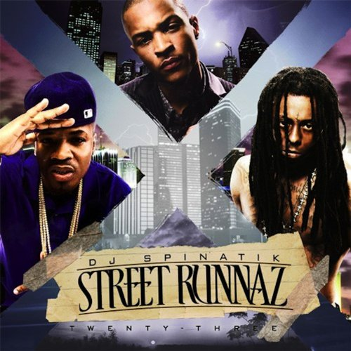 Street Runnaz 23 [Explicit]