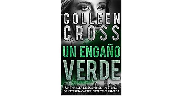 Greenwash: Un Engaño Verde (Serie thriller de suspenses y ...