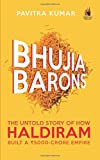 Bhujia Barons: The Untold Story of How Haldiram Built a 5000 Crore Empire