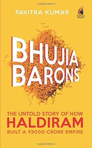 bhujia-barons-the-untold-story-of-how-haldiram-built-a-5000-crore-empire