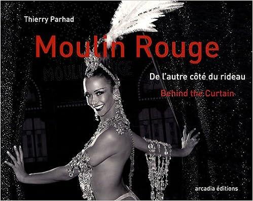 Livres gratuits en ligne Moulin Rouge : De l'autre côté du rideau pdf