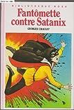 Fantômette contre Satanix