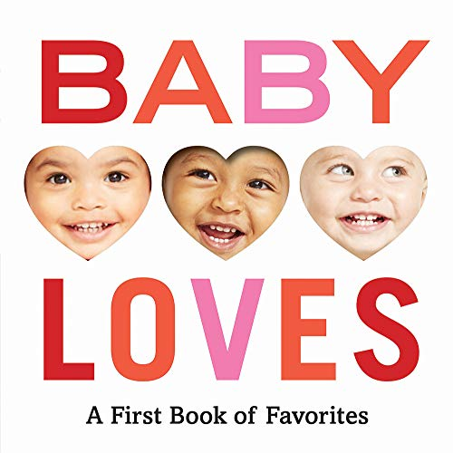 Book Cover: Baby Loves: A First Book of Favorites