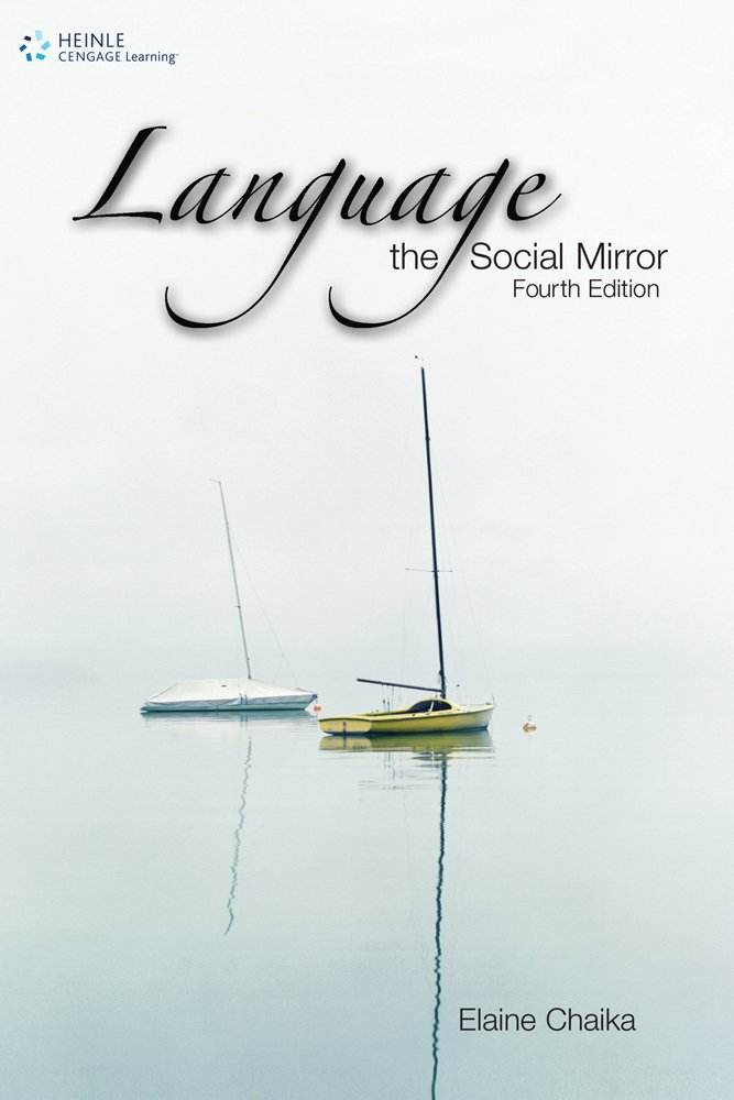 Language: the Social Mirror (Sociolinguistics) by Brand: Heinle ELT