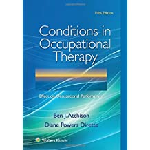 Conditions in Occupational Therapy: Effect on Occupational Performance