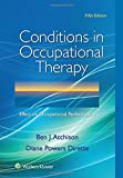 img - for Conditions in Occupational Therapy: Effect on Occupational Performance book / textbook / text book