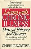 Living with Chronic Illness, Cheri Register, 0553347640