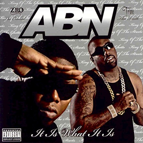 A.B.N. It Is What It Is [Explicit]