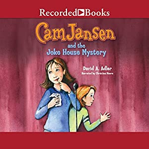 Cam Jansen and the Joke House Mystery Audiobook
