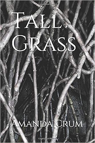 Tall Grass: Crum, Amanda: 9781083086686: Amazon.com: Books