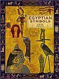 Egyptian Symbols, Heike Owusu, 1402746237