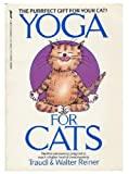 Yoga for Cats, Traudl Reiner, 0312924380