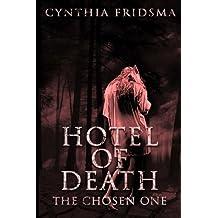 Hotel of Death: the chosen one