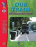 Our Trash Gr 2-3
