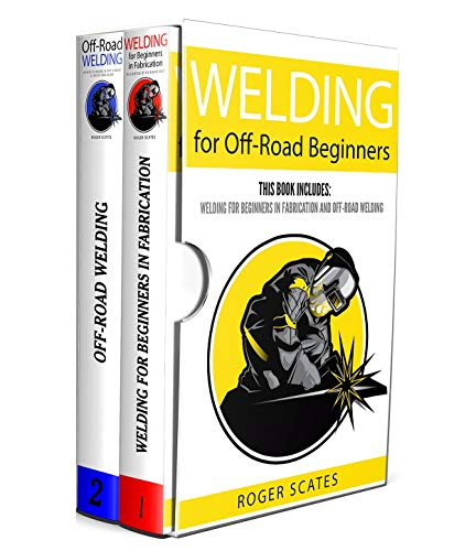 Used, Welding for Off-Road Beginners: This Book Includes: for sale  Delivered anywhere in USA